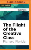 The Flight of the Creative Class [Audio]