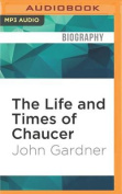 The Life and Times of Chaucer [Audio]