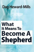 What It Means to Become a Shepherd