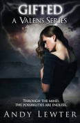 Gifted (Valens)