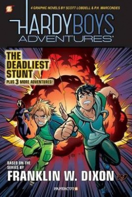 The Hardy Boys Adventures: The Deadliest Stunt: No.2
