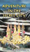 Adventure in the Secret City