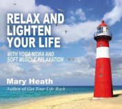 Relax and Lighten Your Life [Audio]