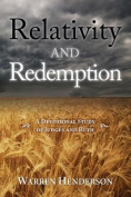 Relativity and Redemption - A Devotional Study of Judges and Ruth