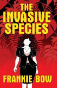 The Invasive Species