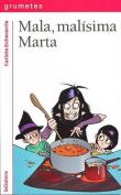 Mala, Malisima Marta [Spanish]