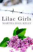 Lilac Girls [Large Print]