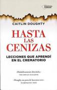 Hasta Las Cenizas [Spanish]