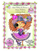 Sherri Baldy My-Besties Birthday Coloring Book