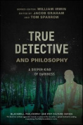 True Detective and Philosophy