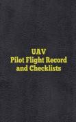 Uav Pilot Flight Record and Checklists