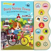 Busy Noisy Town (10 Button Sound) [Board book]