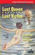 Lust Queen / Lust Victim
