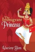 The Immigrant Princess