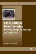 Laser Additive Manufacturing