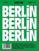 Berlin: Lost in City Guide