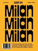 Milan: Lost in City Guide
