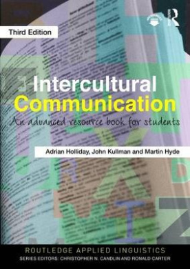 Intercultural Communication: An Advanced Resource Book for Students (Routledge Applied Linguistics)