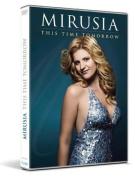 Mirusia: This Time Tomorrow [Region 4]