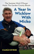 A Year in Wicklow with Micko