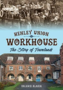 Henley Union Workhouse