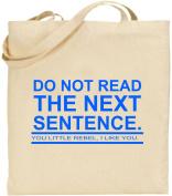 Do Not Read Next Sentence Rebel Large Cotton Tote Shopping Bag Funny Xmas Gift