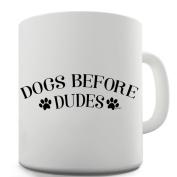 Twisted Envy Dogs Before Dudes Ceramic Novelty Mug