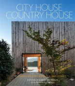 City House, Country House