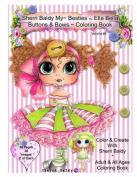 Sherri Baldy My-Besties Ella Bella Buttons and Bows Coloring Book