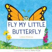 Fly My Little Buttefly