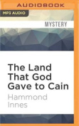 The Land That God Gave to Cain [Audio]
