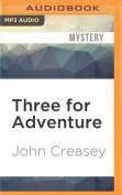 Three for Adventure [Audio]