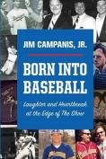 Born Into Baseball