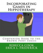 Incorporating Games in Hippotherapy