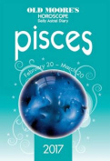 Old Moore's 2017 Astral Diaries Pisces