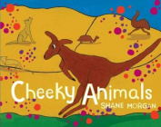 Cheeky Animals [Board book]