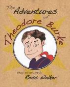 The Adventures of Theodore Burke