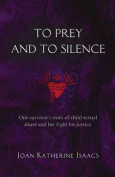 To Prey and to Silence