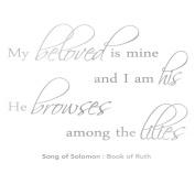 Song Of Solomon Bible Verse Wall Sticker - My Beloved Is Mine Quote Wall Sticker