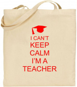 I Can't Keep Calm I'm a Teacher Large Cotton Tote Shopping Bag Present Xmas Cool