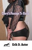 Cheryl's Passage to Black