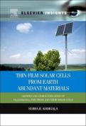 Thin Film Solar Cells from Earth Abundant Materials
