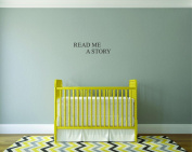 Design with Vinyl Moti 2493 3 Decal - Peel & Stick Wall Sticker : Read Me Story Bedroom Quote Kids Teen Boy Girl Family Colour