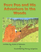 Foxy Foo and His Adventure in the Woods