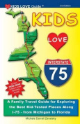 Kids Love I-75, 2nd Edition