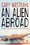 An Alien Abroad