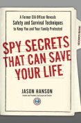Spy Secrets That Can Save Your Life [Audio]