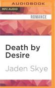 Death by Desire  [Audio]