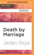 Death by Marriage  [Audio]