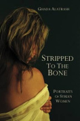 Stripped to the Bone